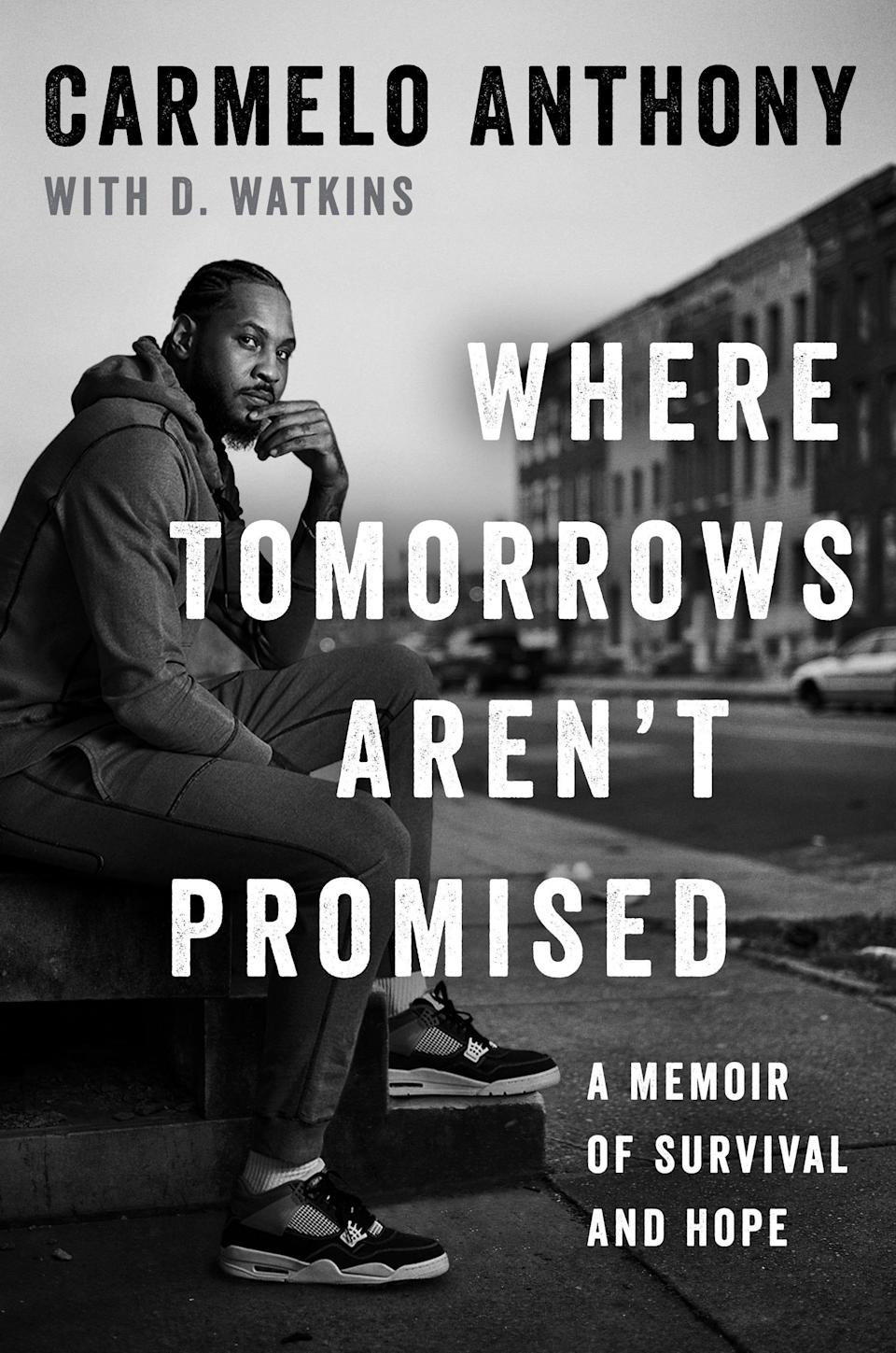 """This cover image released by Gallery Books shows """"Where Tomorrows Aren't Promised: A Memoir of Survival and Hope"""" by Carmelo Anthony with D. Watkins. The book will be released on Sept. 14."""